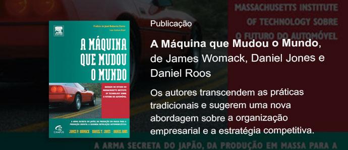 """Versão em Português de """"A Máquina que Mudou o Mundo"""" e as empresas"""