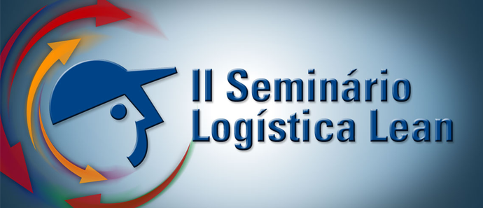 II Seminário Logística Lean