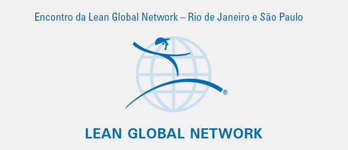 Encontro da Lean Global Network – Rio de Janeiro e São Paulo