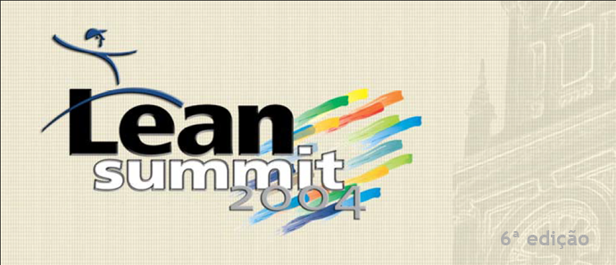 6º Lean Summit 2004