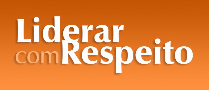 """Webinars Série """"Liderar com Respeito"""""""